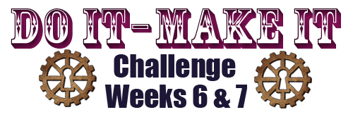 do-it-make-it-challenge-week-6-7